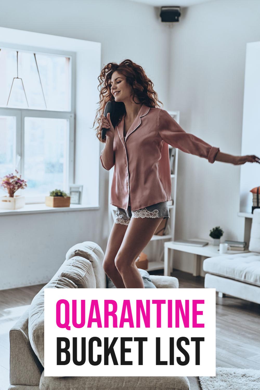 quarantine bucket list